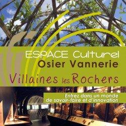 L'Espace Culturel Osier Vannerie ouvre à partir du 31 mars 2018